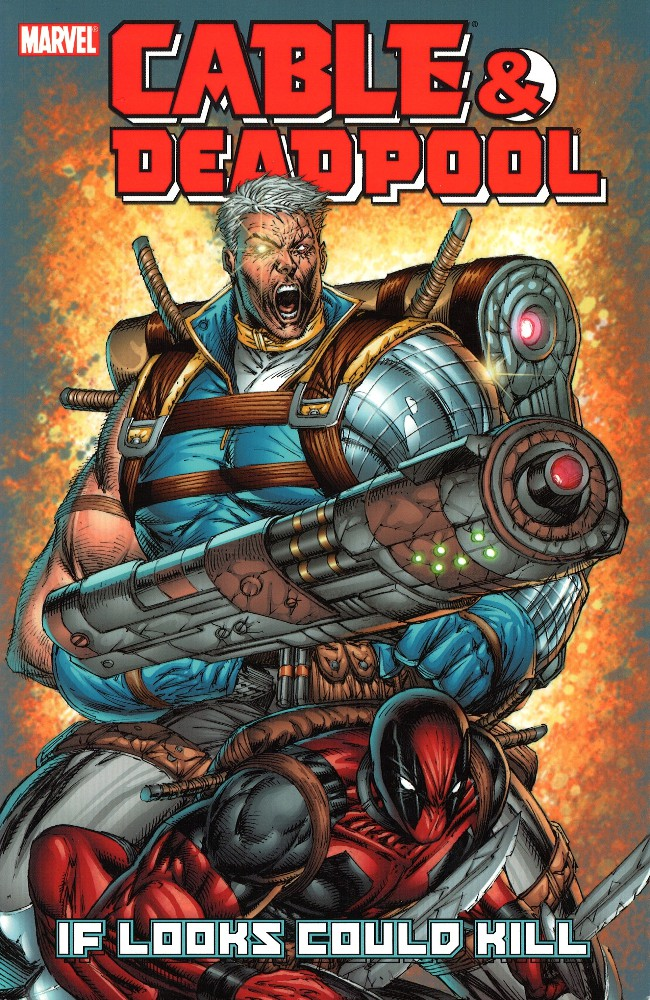 Couverture de Cable & Deadpool (2004) -INT01- If Looks Could Kill