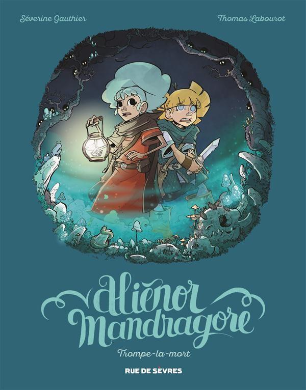Couverture de Aliénor Mandragore -2- Trompe-la-mort