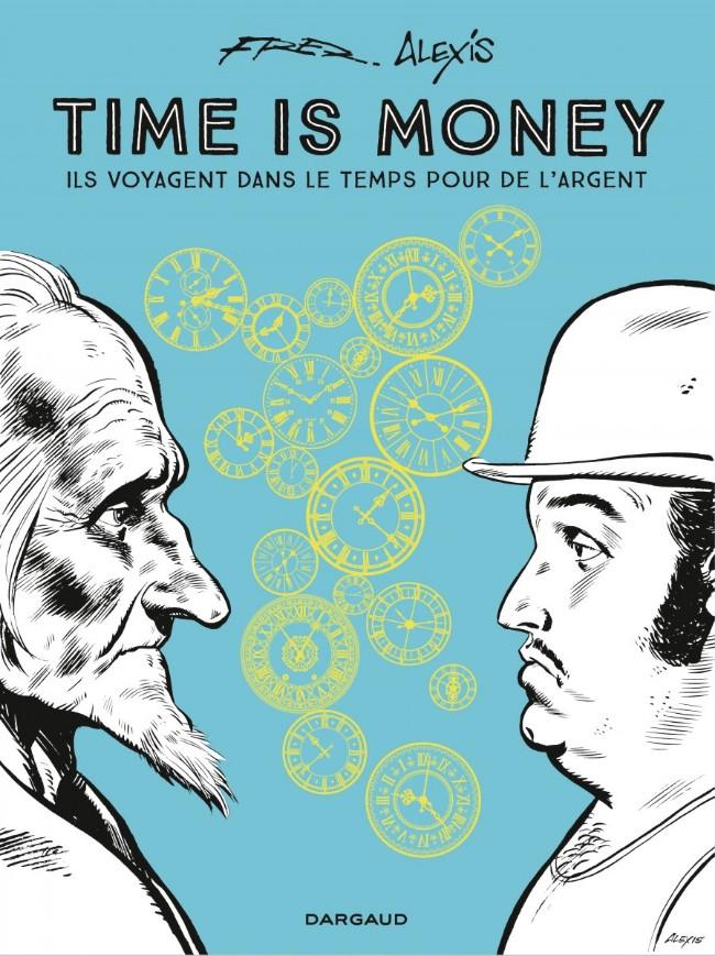 Couverture de Timoléon -INT- Time is money - Ils voyagent dans le temps pour de l'argent