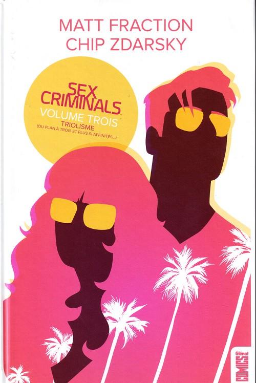 Sex Criminals - Tome 3 : Triolisme (ou plan à trois et plus si affinités)
