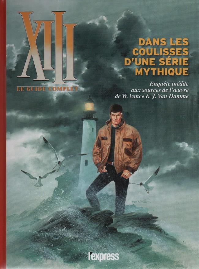 Couverture de XIII -HS10- Le guide complet - Dans les coulisses d'une série mythique