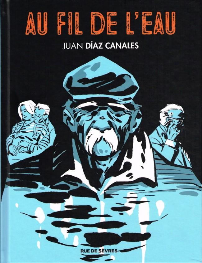 Couverture de Au fil de l'eau (Díaz Canalès) - Au fil de l'eau