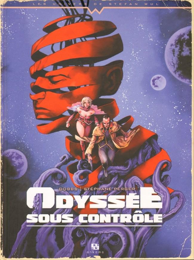 Odyssée sous contrôle (Univers de S Wul) One shot PDF
