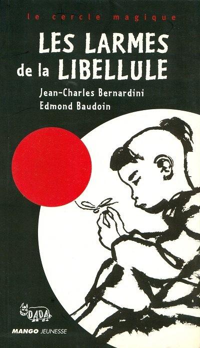 Couverture de (AUT) Baudoin, Edmond - Les larmes de la libellule