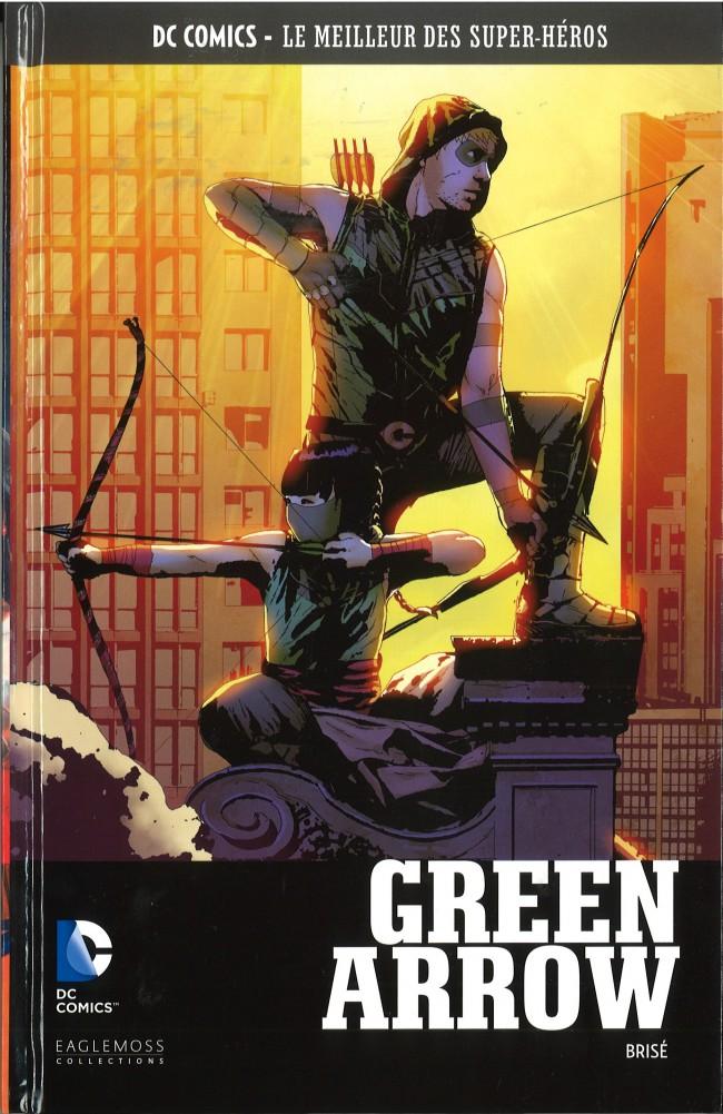 Couverture de DC Comics - Le Meilleur des Super-Héros -26- Green Arrow - Brisé
