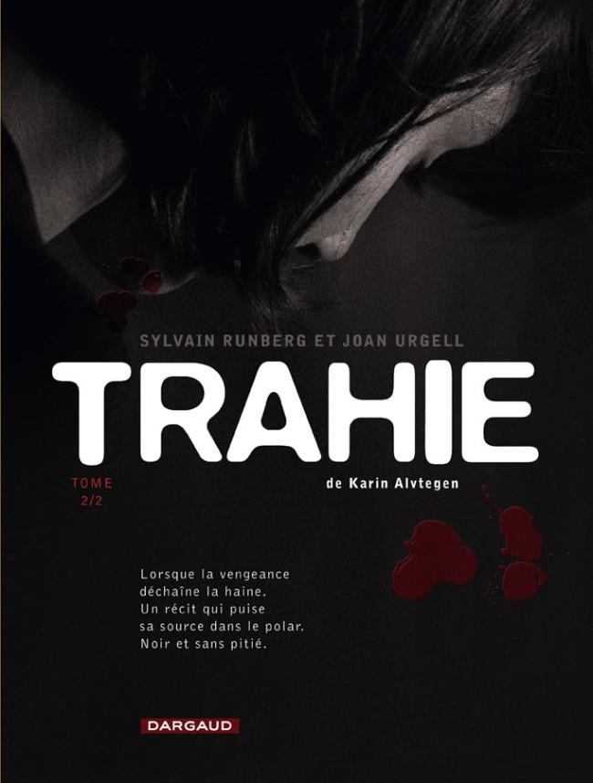 Couverture de Trahie -2- Tome 2