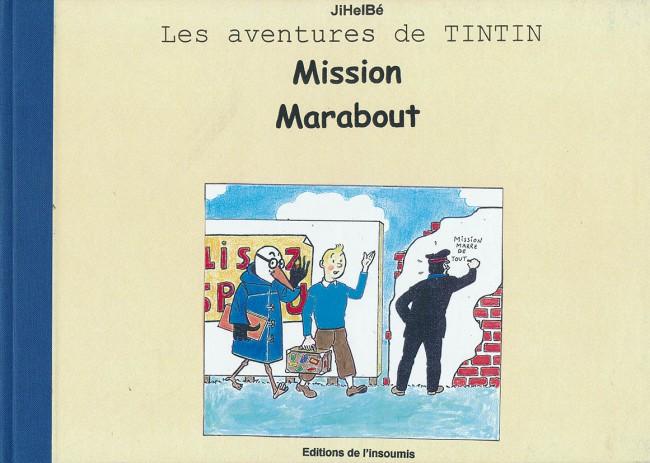 Couverture de Tintin - Pastiches, parodies & pirates -39- Mission Marabout
