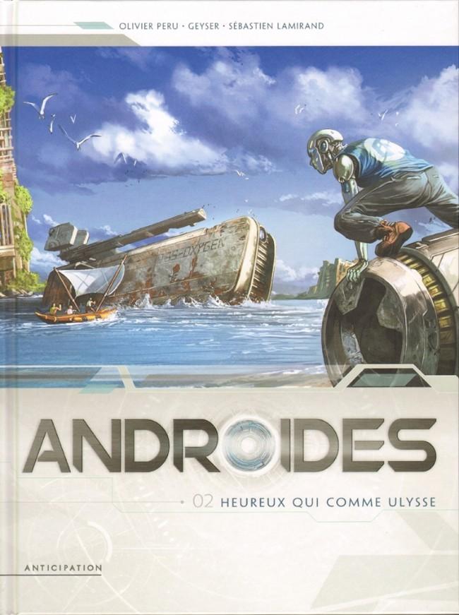 Couverture de Androïdes (Soleil) -2- Heureux qui comme Ulysse
