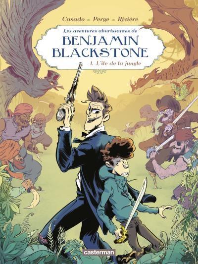 Couverture de Benjamin Blackstone (Les aventures ahurissantes de) -1- L'île de la jungle