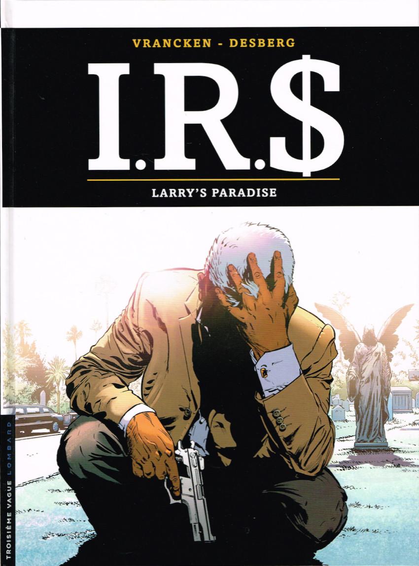 Couverture de I.R.$. -17- Larry's paradise