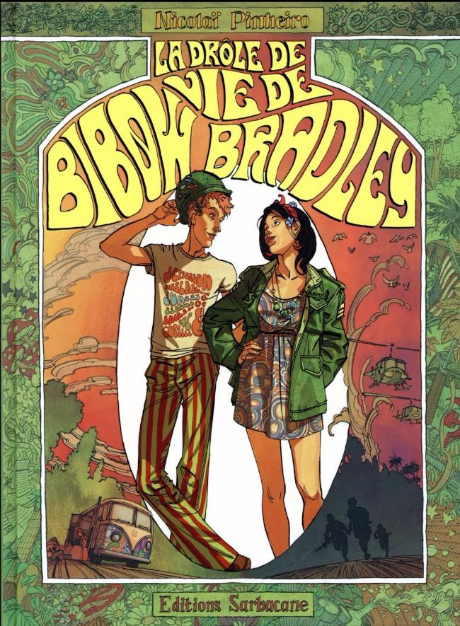 Couverture de La drôle de vie de Bibow Bradley - La Drôle de vie de Bibow Bradley