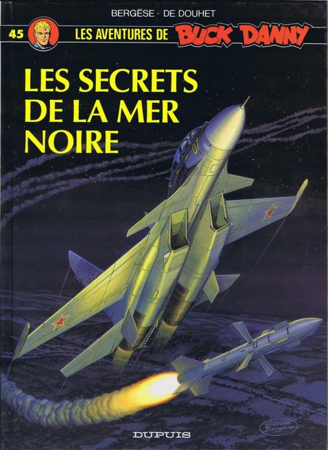 Couverture de Buck Danny -45- Les Secrets de la mer Noire