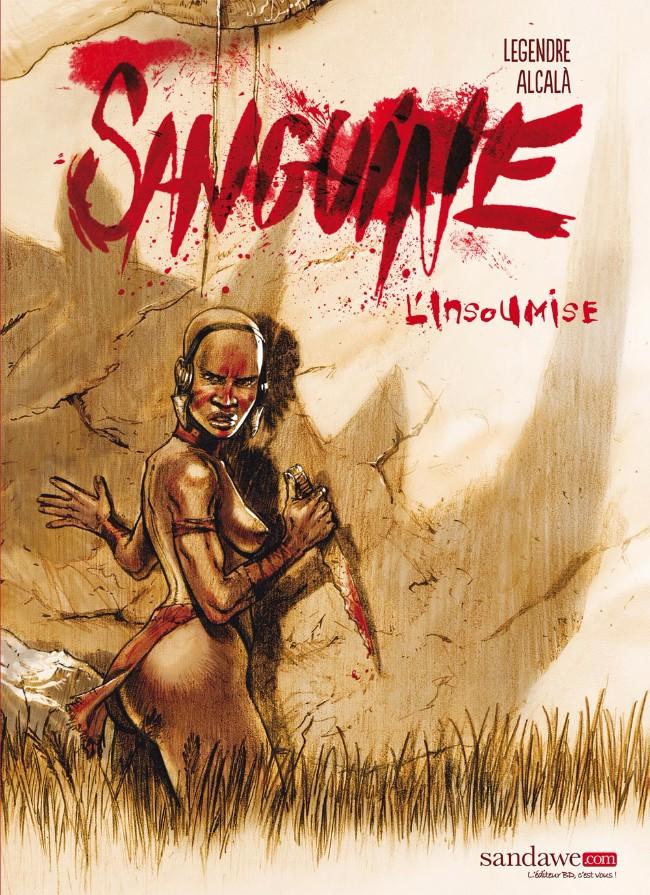 Couverture de Sanguine (Sandawe) -1- L'insoumise