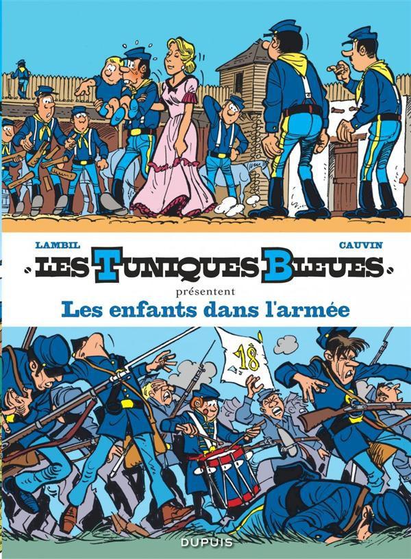 Couverture de Les tuniques Bleues présentent -6- Les enfants dans l'armée