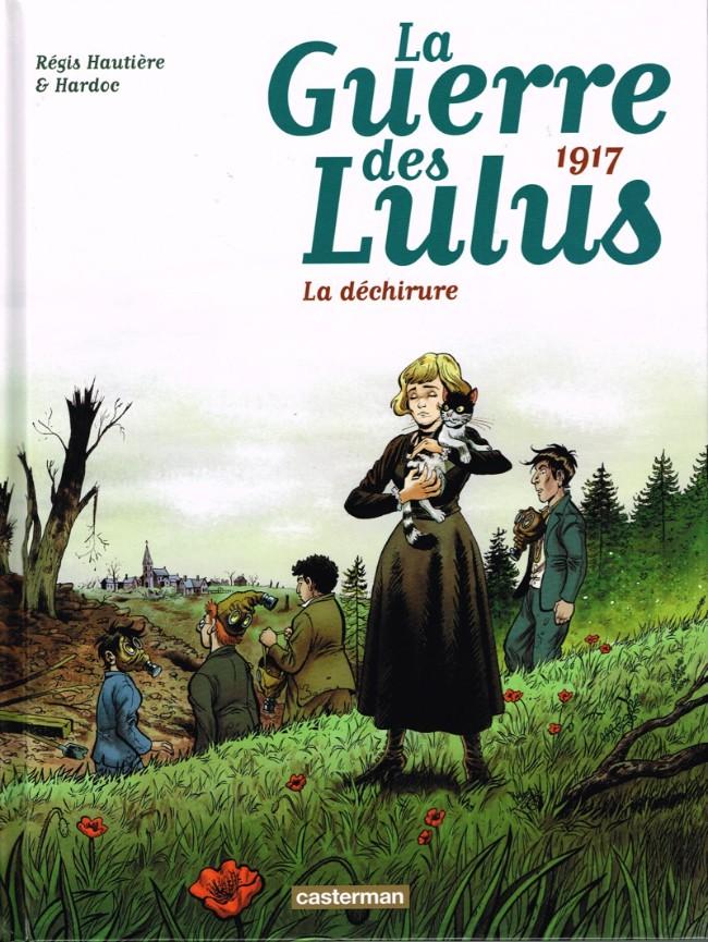Couverture de La guerre des Lulus -4- 1917 - La déchirure