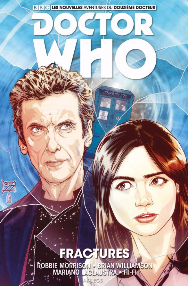 Couverture de Doctor Who - Les nouvelles aventures du douzième docteur -2- Fractures