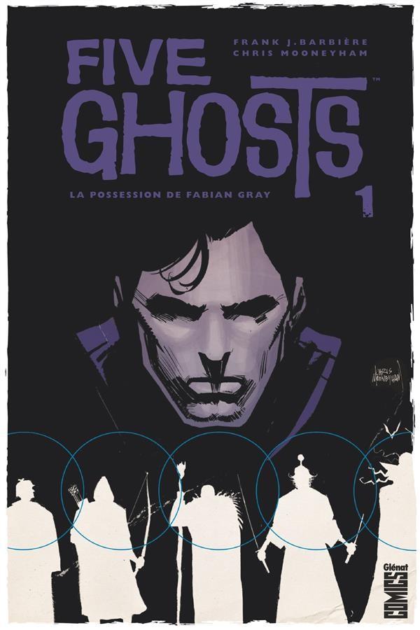 Couverture de Five Ghosts -1- La Possession de Fabian Gray