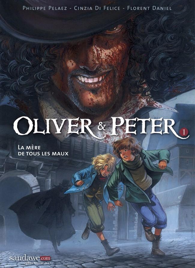 Couverture de Oliver & Peter -1- La mère de tous les maux