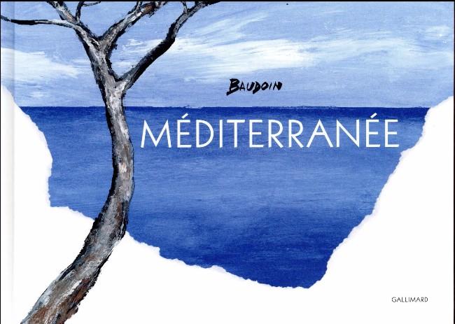 Couverture de (AUT) Baudoin, Edmond -2016/09- Méditerranée