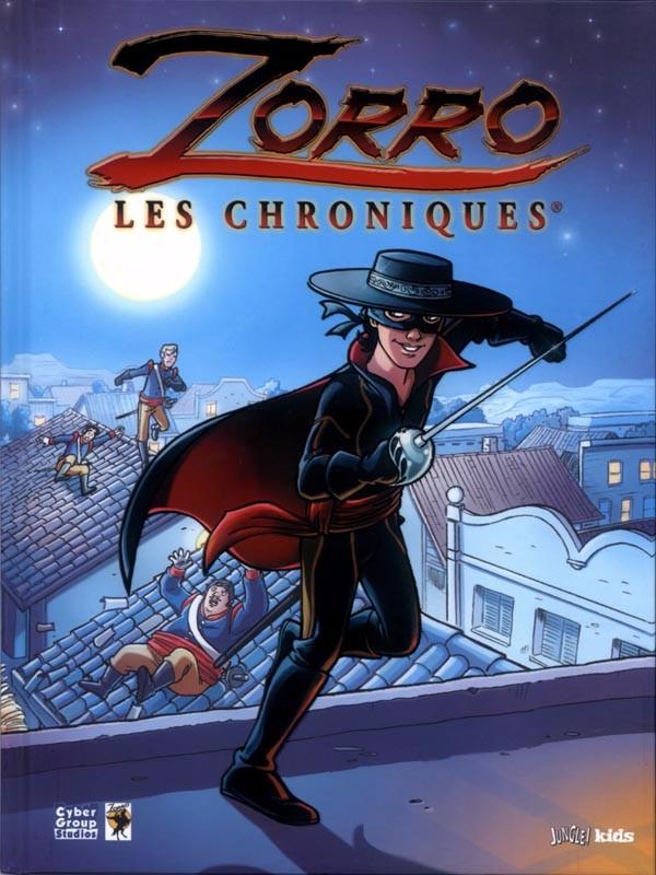 Couverture de Zorro (Les chroniques) -1- Tome 1
