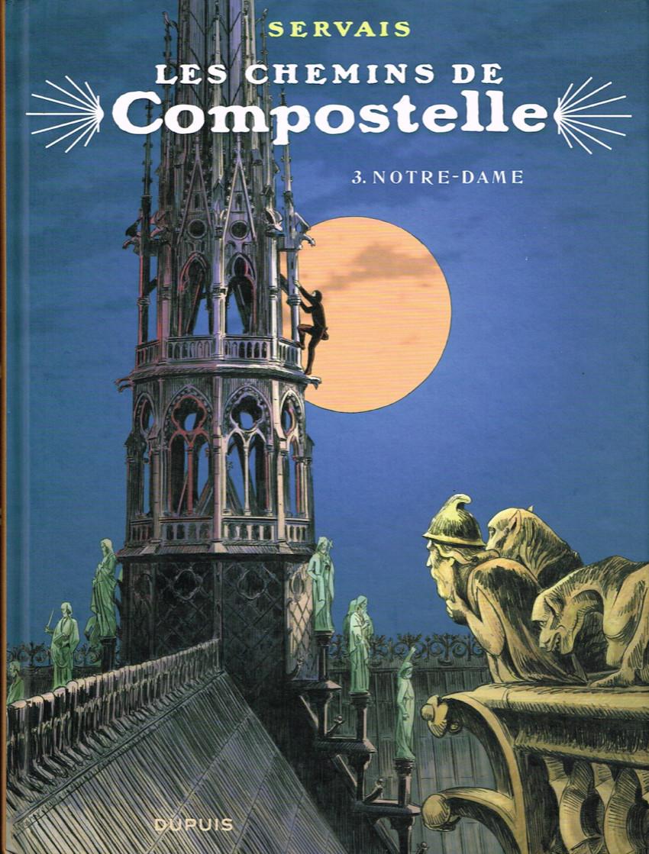 Les chemins de Compostelle - les 4 tomes