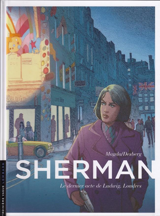 Couverture de Sherman -7- Le dernier acte de Ludwig. Londres