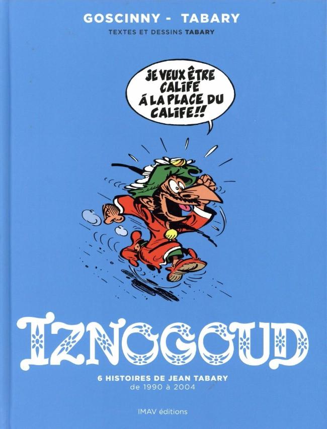 Couverture de Iznogoud -INT3- 6 histoires de Jean Tabary de 1990 à 2004