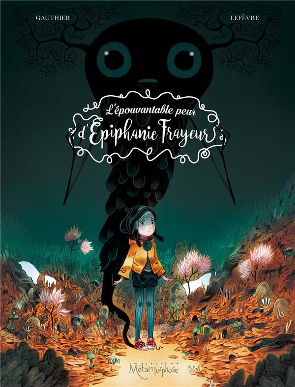 Couverture de L'Épouvantable Peur d'Épiphanie Frayeur - L'épouvantable peur d'Épiphanie Frayeur