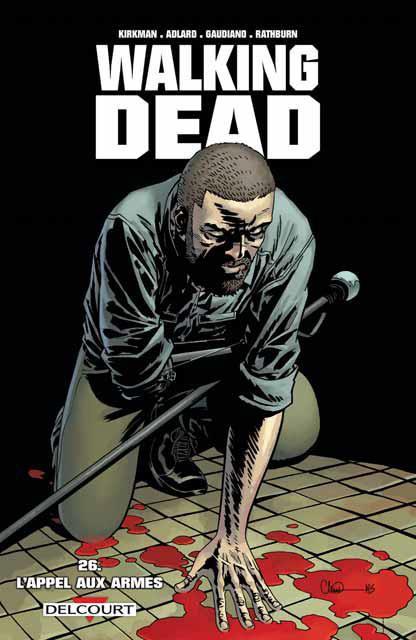Couverture de Walking Dead -26- L'appel aux armes