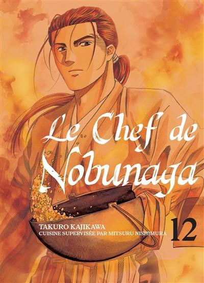 Couverture de Le chef de Nobunaga -12- Tome 12