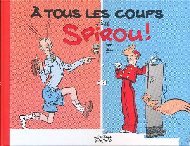 Couverture de Spirou et Fantasio (Une aventure de.../Le Spirou de...) -HS2- À tous les coups, c'est Spirou !