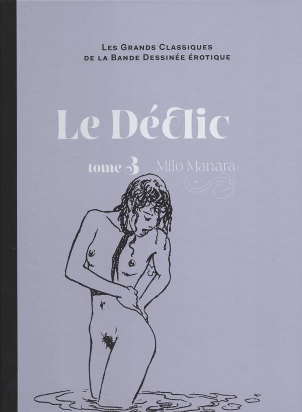 Couverture de Les grands Classiques de la Bande Dessinée érotique - La Collection -143- Le Déclic - Tome 3