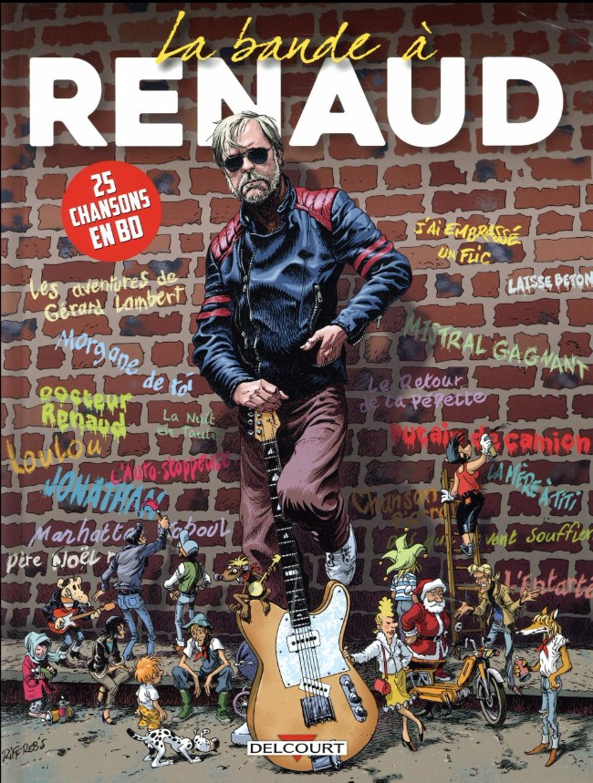 Couverture de Les belles histoires d'Onc' Renaud -INT2- La Bande à Renaud - 25 chansons en BD