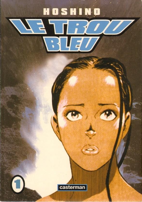 Couverture de Le trou bleu -1- Le trou bleu 1