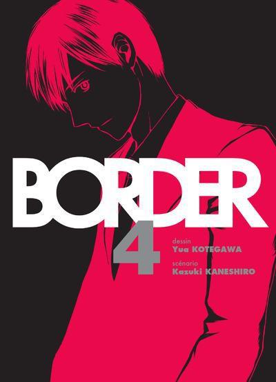 Couverture de Border (Kotegawa) -4- Tome 4