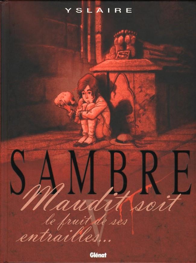 Couverture de Sambre -5- Maudit soit le fruit de ses entrailles...