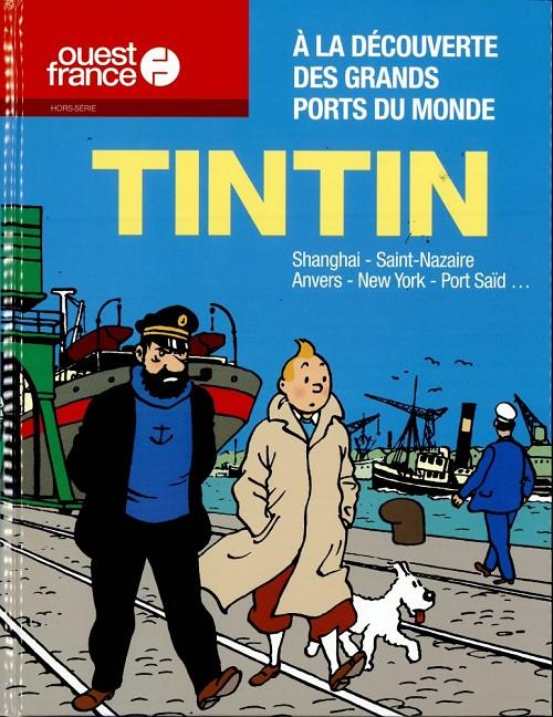 Couverture de Tintin - Divers - A la découverte des grands ports du monde