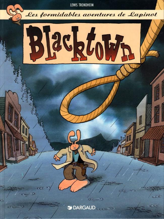Couverture de Lapinot (Les formidables aventures de) -4- Blacktown