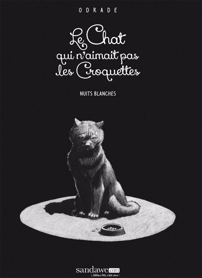 Couverture de Le chat qui n'aimait pas les Croquettes - Nuits blanches