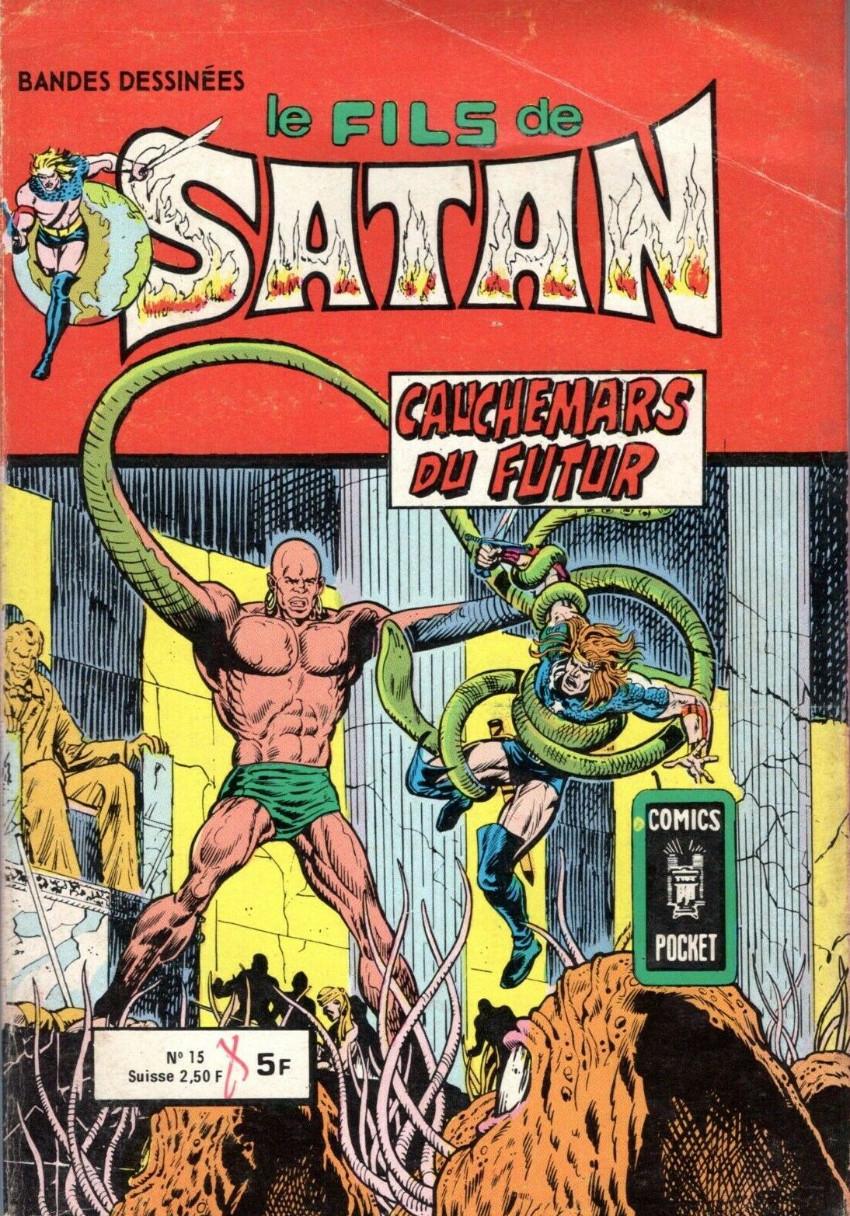 Couverture de Le fils de Satan -15- Cauchemars du futur
