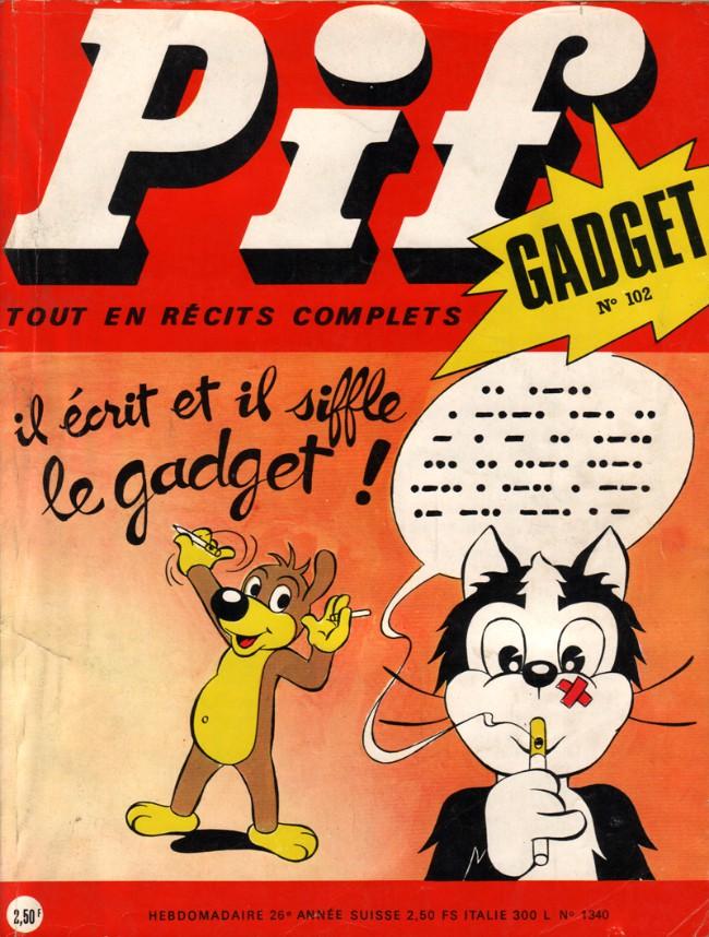 Couverture de Pif (Gadget) -102- Il écrit et il siffle le gadget !