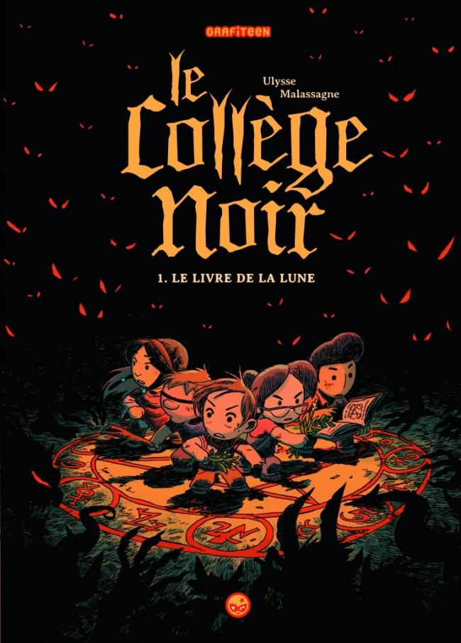 Couverture de Le collège noir -1- Le livre de la lune