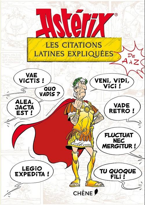 Couverture de Astérix (Autres) - Les Citations latines expliquées de A à Z