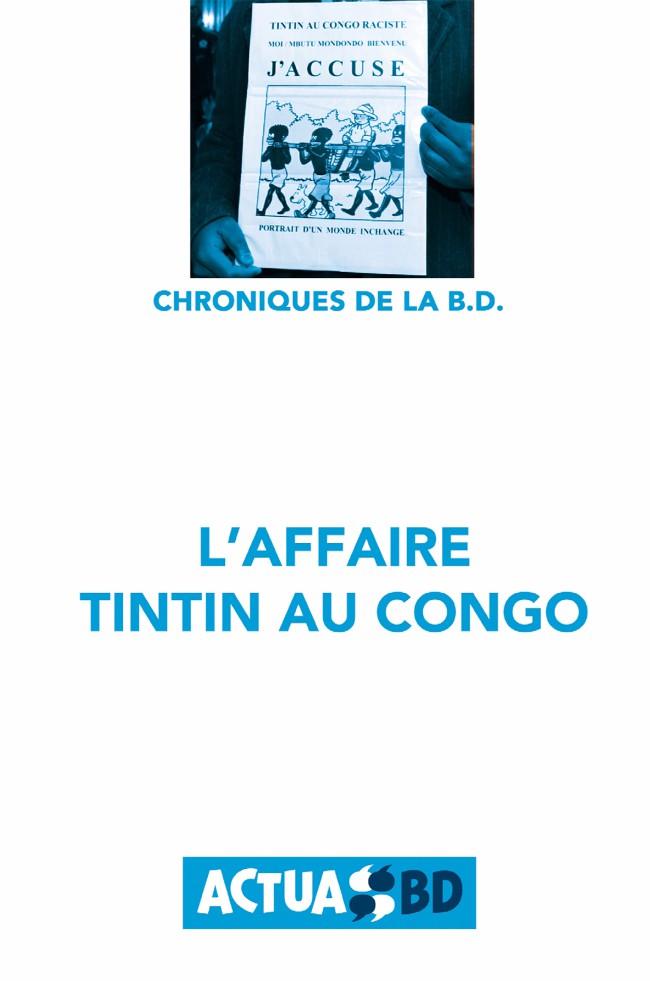 Couverture de Chronique de la BD -1- L'Affaire Tintin au Congo