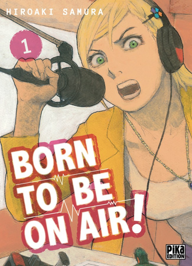 Couverture de Born to be on air ! -1- Tome 1