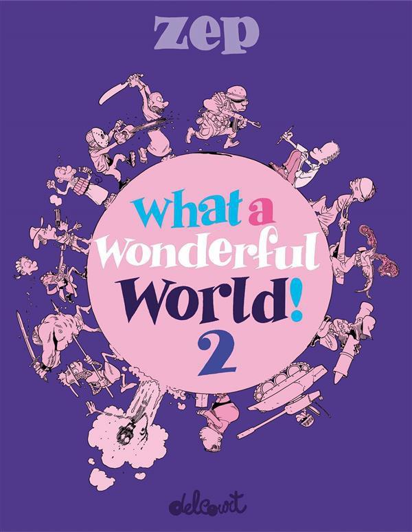 Couverture de What a wonderful world ! -2- Tome 2