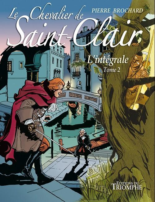 Couverture de Le chevalier de Saint-Clair -INT2- L'intégrale - tome 2