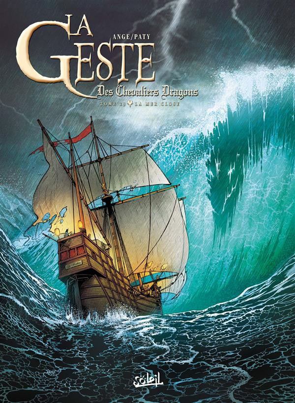 Couverture de La geste des Chevaliers Dragons -23- La Mer Close