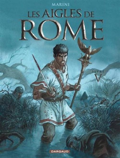 Couverture de Les aigles de Rome -5- Livre V
