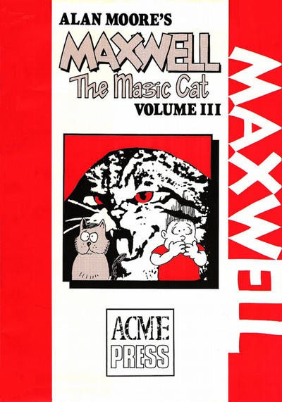 Couverture de Alan Moore's Maxwell The Magic Cat -3- Volume 3